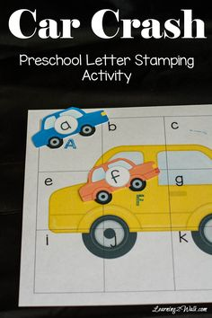 How can you make alphabet recognition fun-with preschool letter stamping activities of course. Enjoy this car crash preschool letter stamping activity Letter Worksheets For Preschool, Preschool Learning Activities, Spelling Activities, Preschool Letters, Free Preschool, Letter Activities, Preschool Printables, Toddler Preschool, Printable Worksheets