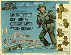 """""""The Far Country"""" in 1954 by  Anthony Mann"""