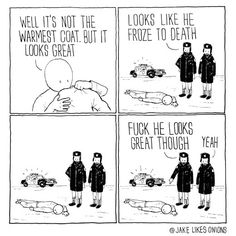 Not the warmest coat at all - 9GAG