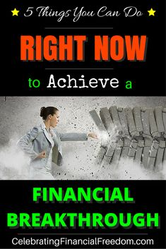 The average Joe is living paycheck to paycheck and in need of a financial breakthrough!  Click the Pic to learn the 5 Things You Can Do Right Now to Achieve a Financial Breakthrough in your own life!  #finances #tips #money #breakthrough  http://www.cfinancialfreedom.com/5-things-get-financial-breakthrough