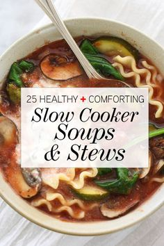 25 Healthy and Comforting Slow Cooker Soups & Stew Recipes | foodiecrush.com