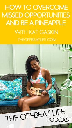 """If you have ever scrolled around on Instagram, you may have come across the """"Be a Pineapple"""" creator Kat Gaskin and her beautiful images of sunsets, beaches and salty pineapples. On this episode Kat talks about how to overcome missed opportunities and becoming a remote girl boss. women entrepreneur, remote entrepreneur, women in business, be a pineapple, location independent, remote work, work from anywhere, remote work tips, girl boss quotes, inspiring women"""