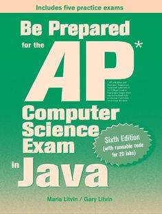 Be Prepared for the AP Computer Science Exam in Java by Maria Litvin http://www.amazon.com/dp/0982477538/ref=cm_sw_r_pi_dp_qRI-ub0XNXR02
