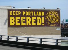 """Beer festival next trip!  Now this is much better than the sign - Keep Oregon Weird"""""""