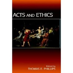Acts and Ethics (New Testament Monographs) (Hardcover)  http://free.best-gasgrill.com/redirector.php?p=190504822X  190504822X