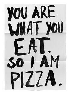 i am pizza
