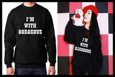 I'm with handsome. I'm with gorgeous Matching Couple by MydaGreat, $39.99