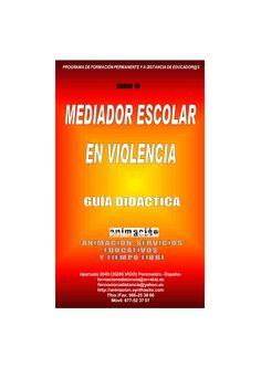 Curso Mediador Escolar en Violencia. Guia Didactica