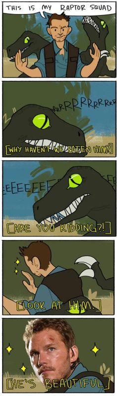 I SAW JURASSIC WORLD yesterday it was basically a 2 hour long panic attack. Dazzled Chris Pratt Raptors Jurassic World by tunyeznatsu Funny Cute, The Funny, Hilarious, Jurassic World, Jurassic Park Funny, Dc Memes, Funny Memes, Rage Comic, Funny Comics