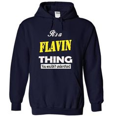 FLAVIN THING... YOU WOULDNT UNDERSTAND! - #gift for men #gift for kids. ADD TO CART => https://www.sunfrog.com/Names/FLAVIN-THING-YOU-WOULDN-NavyBlue-8121464-Hoodie.html?68278