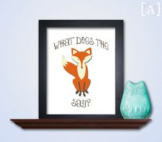 What Does the Fox Say Art Print  Printable Wall by MyAugustLoves, $5.00