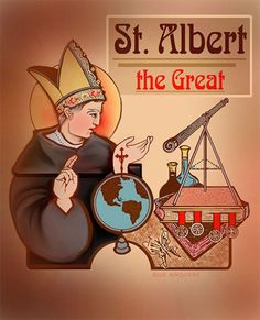 Rational Catholic: St. Albert the Great: Patron of Scientists and Defender of Faith and Reason