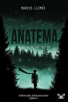 epublibre - Anatema. La selva de los tristes 226 novela, juvenil, fantástico, terror.
