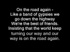 """""""On The Road Again"""" by Willie Nelson.  I can play this song anywhere on my trip because it is a traveling song."""
