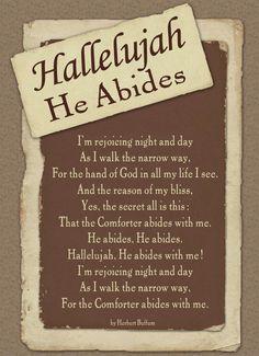 Hallelujah, He abides.