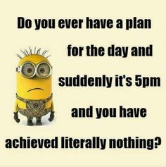 Quote Of The Day Funny Collection funny minions quotes of the day funny minion meme funny Quote Of The Day Funny. Here is Quote Of The Day Funny Collection for you. Quote Of The Day Funny inspirational quotes quote of the day funny pictures. Funny Minion Memes, Minions Quotes, Funny Jokes, Minion Humor, Funny Sarcastic, Minion Sayings, Humorous Sayings, Hilarious Quotes, Shirt Sayings
