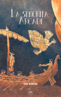 La señorita Arcade - Editorial Amarante