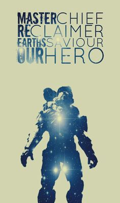 He is our hero. Halo Spartan, Halo 3, Master Chief, Destiny, Concept Art, Video Games, Geek Stuff, Universe, Videogames