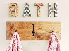 DIY Towel Rack and letters