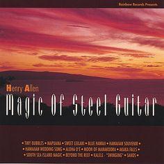 Henry Kaleialoha Allen - Magic Of
