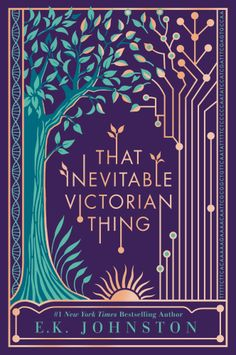 Looking for books like Harry Potter? Check out these recommended books for teens, including That Inevitable Victorian Thing by E. K. Johnston.