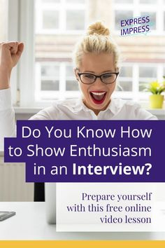 Showing enthusiasm will help you win over the interviewer and get a job offer. Do you know all the ways you can show enthusiasm in an interview? Get advice by a Certified Employment Interview Professional in this FREE 14-minute video lesson.