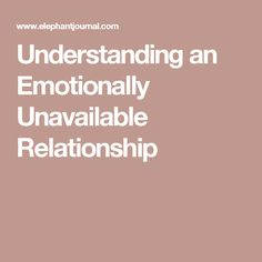 relationship advice emotionally unavailable with