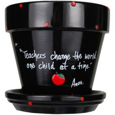 Great for end of year teacher gifts.  Choose your quote! Put on the desk, plant a flower, add some candy, possibilities are endless.