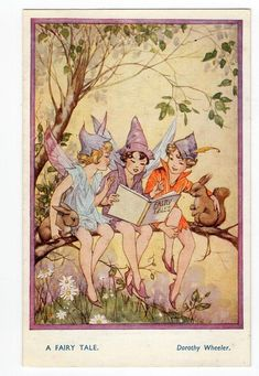 Vintage Dorothy Wheeler fairy postcard - A Fairy Tale, squirrel, flower fairies, reading a book, but