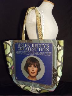 "Helen Reddy's Greatest Hits - includes ""I am Woman"" original LP album cover reDesigned into a reTroToTe!  99% reCycled-reUsed-rePurposed... 100% reDesigned & reTro!  All hand designed and hand sewn.  $50.00 each."
