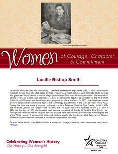 Women of Courage, Character, & Commitment - Woman of the Day: entrepreneur & cook Lucille Bishop Smith. To read more about her, visit: http://www.tshaonline.org/handbook/online/articles/fsm82