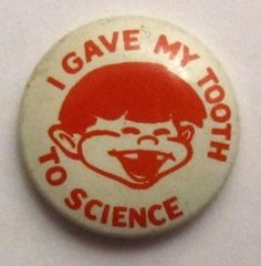 Atomic Anxiety and the Tooth Fairy: Citizen Science in the Midcentury Midwest Citizen Science, Tooth Pain, Dental Services, Science Fair Projects, Orange Crush, Button Art, Health And Safety, Research, Teeth