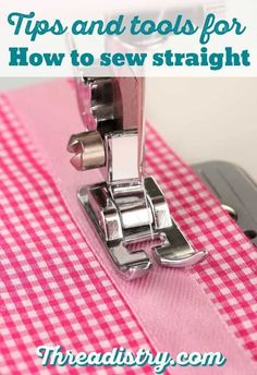 Sewing straight lines on fabric is so much harder than I thought. Here are some great products and tips for how to sew straight line. With this tutorial, now my stitches are perfect when sewing and machine quilting. #sewing #learntosew #beginnersewing #sewingtips