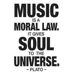 Inspirational picture plato, quotes, sayings, music, moral law. Find your favorite picture! Great Quotes, Inspirational Quotes, Best Music Quotes, Choir Quotes, Rock Music Quotes, Singing Quotes, Music Memes, Top Quotes, Lyric Quotes
