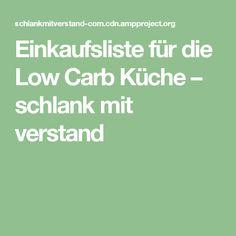 Einkaufsliste für die Low Carb Küche – schlank mit verstand