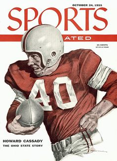 1955 SI cover of Ohio State's Howard Cassady. Art by Rober Riger Ohio State Football, Ohio State Buckeyes, Ohio State Baby, Buckeyes Football, Ohio State University, Iowa State, College Football, Football Stuff, Buckeye Game