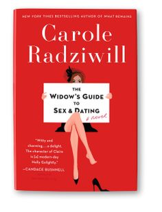 Read: The Widow's Guide to Sex and Dating by Carole Radziwill
