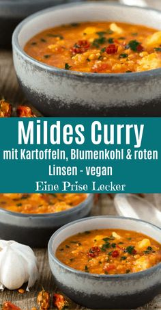 Mild curry with lentils, potatoes and cauliflower - vegan -.-Mildes Curry mit Linsen, Kartoffeln und Blumenkohl – vegan – eine Prise lecker Mild curry with lentils, potatoes and cauliflower – vegan – a pinch of delicious, - Healthy Nutrition, Healthy Recipes, Lunch Recipes, Easy Recipes, Clean Eating Soup, Paleo, Salud Natural, Dried Beans, Chicken Salad Recipes