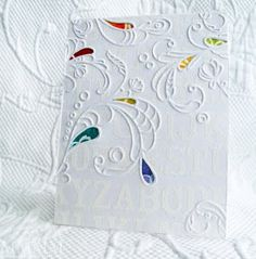 """Cut Out pressure Embossing- the good thing about this technique is the lesson that it was something she did to save a """"mistake"""" of a tear while embossing- forcing her to think outside the box!  What a happy accident."""