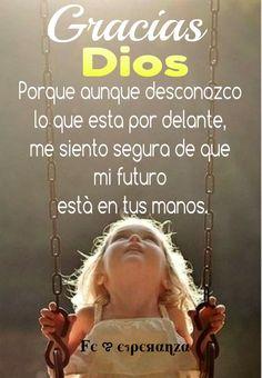 Mi fe y mi confinza esta en manos de DIos!