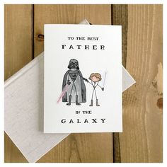 Best father in the galaxy luke // darth vader, father's day card Star Wars Birthday, Diy Birthday, Birthday Cards, Birthday Puns, Fathers Day Crafts, Funny Fathers Day, Birthday Present Dad, Gift Girlfriend, Good Good Father