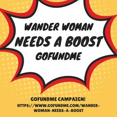 Wander Woman needs a bit of a boost. We would like to bring you more and better content but we need your help to do so.