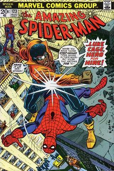 """Amazing Spider-Man vol.1 # 123, """"...Just a Man Called Cage!"""" (August, 1973). Cover by John Romita & Tony Mortellaro."""