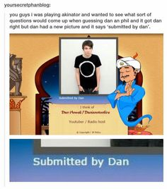 "Because in the Akinator video he said ""and shoutout to the person who uploaded that cringe picture of me from 2012"" in a sarcastic tone OMG YES"
