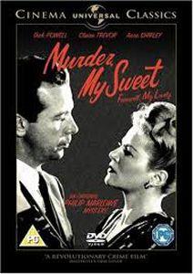 "Murder, My Sweet - D 8 CHA...""Farewell, My Lovely"""