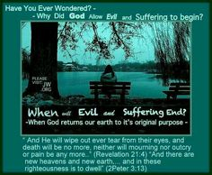 Why did God allow evil and suffering to begin.