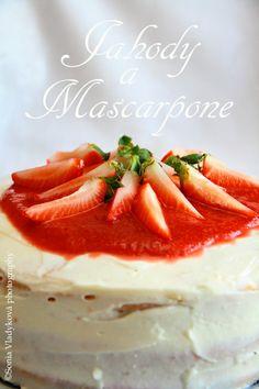 Unavená vařečka: Jahody a Mascarpone