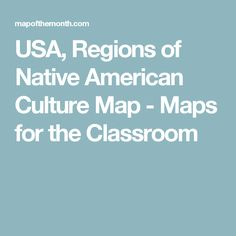usa regions of native american culture map maps for the classroom
