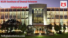 KLES Institute of Dental Sciences (KLESIDS) - Sri Balaji Solution is the leading educational admission consultancy in Bangalore. We provide admissions in all top colleges and universities.    http://www.sribalajisolution.com/dental-bangalore/kle-societys-institute-of-dental-sciences.html