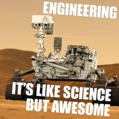 Engineering - it's like science but awesome